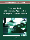 Learning Tools and Teaching Approaches through ICT Advancements