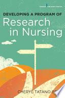 Developing A Program Of Research In Nursing