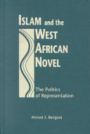 Islam and the West African Novel