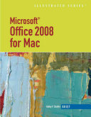 Microsoft Office 2008 for Mac  Illustrated Brief