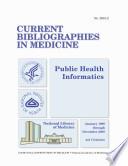 Public Health Informatics January 1996 Through December 2000   441 Citations