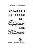 Speaker s Handbook of Epigrams and Witticisms