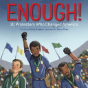 Enough! 20 Protesters Who Changed America Pdf