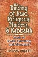 The Binding of Isaac  Religious Murders   Kabbalah
