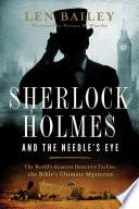 Sherlock Holmes And The Needle S Eye