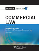 Casenote Legal Briefs for Commercial Law  Keyed to Whaley and McJohn
