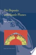 Ore Deposits and Mantle Plumes Book