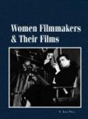 Women Filmmakers   Their Films