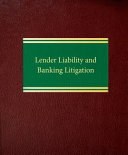 Lender Liability and Banking Litigation