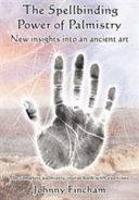 The Spellbinding Power of Palmistry