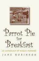 Parrot Pie for Breakfast