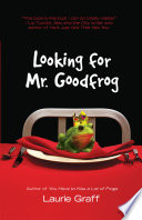 Looking for Mr  Goodfrog