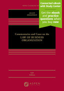 Commentaries and Cases on the Law of Business Organization (Looseleaf)