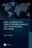 Deep Learning for Remote Sensing Images with Open Source Software Pdf/ePub eBook