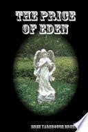 THE PRICE OF EDEN