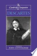 """The Cambridge Companion to Descartes"" by John Cottingham, René Descartes, Professor of Philosophy John Cottingham, Cambridge University Press"