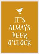 It  s Always Beer O  Clock