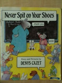 Never Spit on Your Shoes