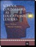 School Counselors as Educational Leaders