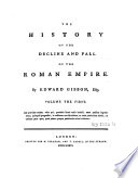 The History of the Decline and Fall of the Roman Empire   Volume the First
