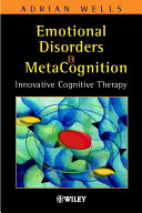 Emotional Disorders and Metacognition