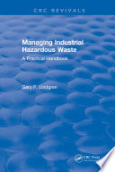 Managing Industrial Hazardous Waste A Practical Handbook