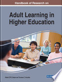 """Handbook of Research on Adult Learning in Higher Education"" by Okojie, Mabel C.P.O., Boulder, Tinukwa C."