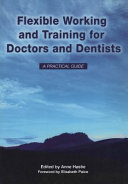 Flexible Working and Training for Doctors and Dentists