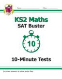New KS2 Maths SAT Buster: 10-Minute Tests (for the 2016 SATs & Beyond)
