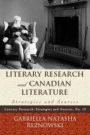 Literary Research and Canadian Literature [Pdf/ePub] eBook