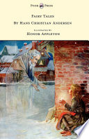 Fairy Tales by Hans Christian Andersen - Illustrated in black and white by Honor C. Appleton