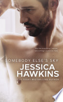 """Somebody Else's Sky"" by Jessica Hawkins"