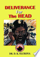 Deliverance For The Head