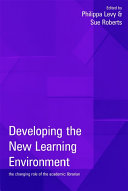 Developing the New Learning Environment