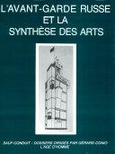 Avant-garde Russe Et Synthèse Des Arts