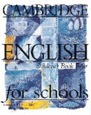 Cambridge English for Schools 4 Student's