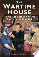 The Wartime House