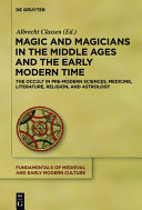 Magic and Magicians in the Middle Ages and the Early Modern Time [Pdf/ePub] eBook
