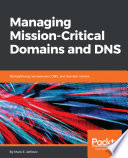 Managing Mission   Critical Domains and DNS