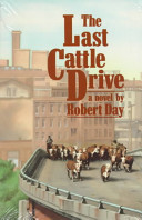 The Last Cattle Drive