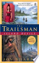 Trailsman Giant The Island Devils