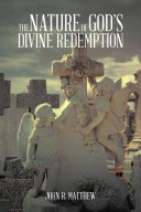 The Nature of God's Divine Redemption