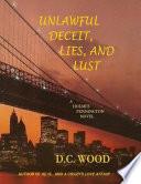 Unlawful Deceit  Lies  and Lust