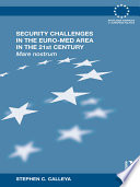 Security Challenges in the Euro Med Area in the 21st Century