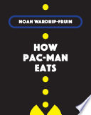 How Pac-Man Eats