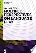 Multiple Perspectives on Language Play