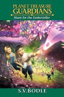 Planet Treasure Guardians : Hunt for the Emberteller