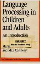 Language Processing in Children and Adults