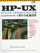 The HP UX System Administration Handbook and Toolkit