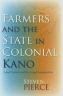 Farmers and the State in Colonial Kano Book PDF